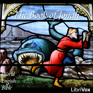 Bible (WEB) 32: Jonah, World English Bible