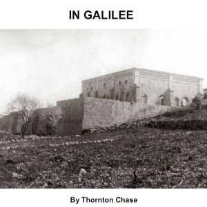 In Galilee, Thornton Chase