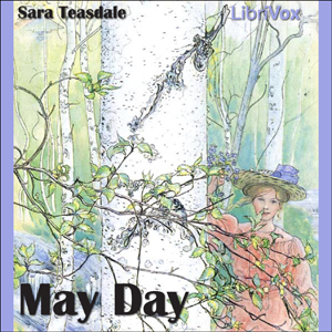 May Day, Sara Teasdale