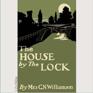 House by the Lock, Alice Muriel Williamson