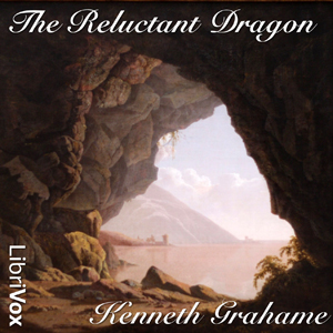 Reluctant Dragon, Kenneth Grahame