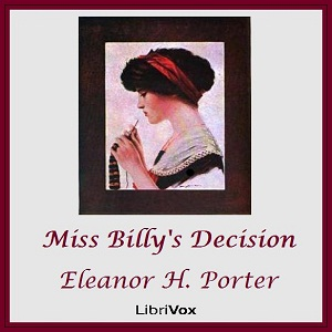Miss Billy's Decision, Eleanor H. Porter