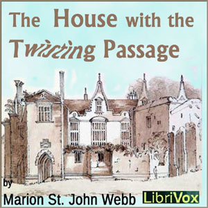 House with the Twisting Passage, Marion St. John Webb