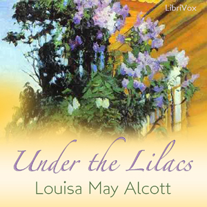 Download Under the Lilacs by Louisa May Alcott