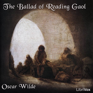 Ballad of Reading Gaol, Oscar Wilde