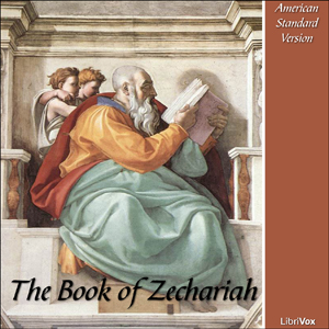 Bible (ASV) 38: Zechariah, American Standard Version