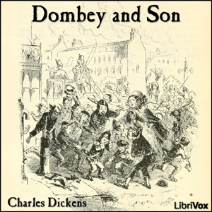 Dombey and Son (Version 2), Charles Dickens