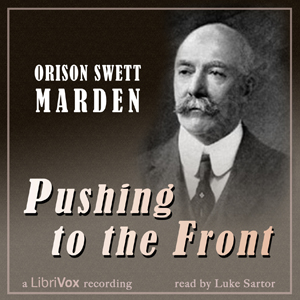 Download Pushing to the Front by Orison Swett Marden