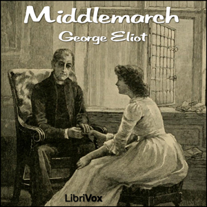Download Middlemarch by George Eliot
