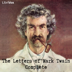 Download Letters of Mark Twain, Complete by Mark Twain