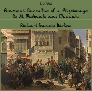 Download Personal Narrative of a Pilgrimage to Al-madinah and Meccah by Richard Francis Burton