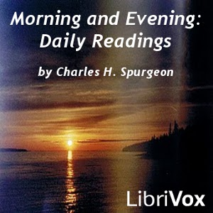 Morning and Evening: Daily Readings, Audio book by Charles H. Spurgeon