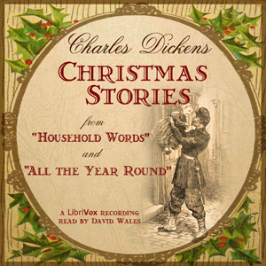 Christmas Stories From 'Household Words' And 'All The Year Round', Charles Dickens