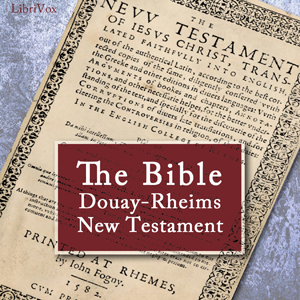 Bible (DRV) NT, Douay-Rheims Version