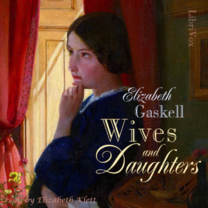 Wives and Daughters (Version 2), Charles Dickens
