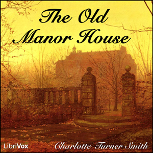 Old Manor House, Charlotte Turner Smith