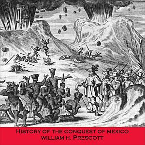 Download History of the Conquest of Mexico by William H. Prescott