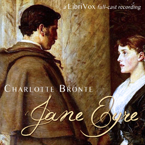 Download Jane Eyre (Version 3 dramatic reading) by Charlotte Bronte