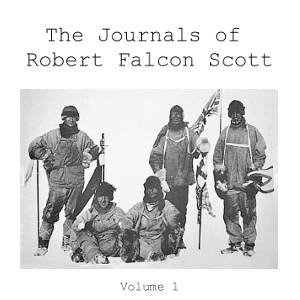 Download Journals of Robert Falcon Scott Vol 1 by Robert Falcon Scott