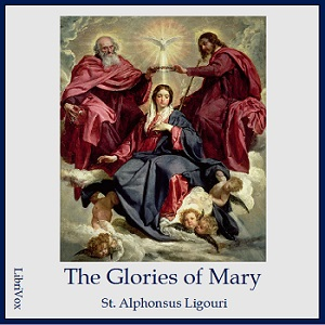 Download Glories of Mary by Saint Alphonsus Liguori
