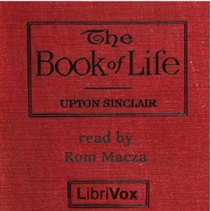 Book of Life, Audio book by Upton Sinclair