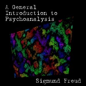 Download General Introduction to Psychoanalysis by Sigmund Freud