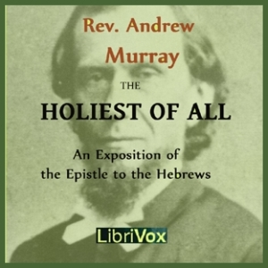 Holiest of All, Andrew Murray