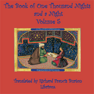 Book of a Thousand Nights and a Night (Arabian Nights), Volume 05, Anonymous