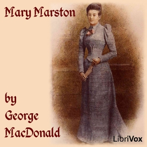 Mary Marston, George MacDonald