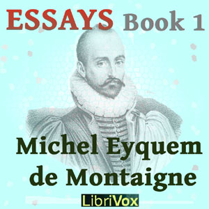 Essays book 1, Michel Eyquem de Montaigne