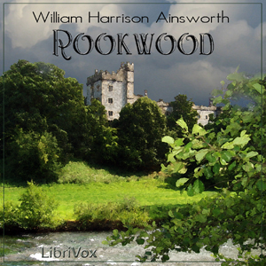 Rookwood, William Harrison Ainsworth