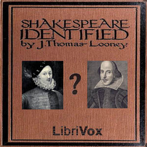 Shakespeare Identified, J. Thomas Looney
