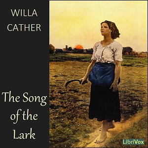 Song of the Lark, Willa Sibert Cather