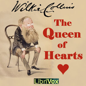 Queen of Hearts, Wilkie Collins
