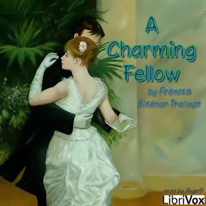 Charming Fellow, Frances Eleanor Trollope
