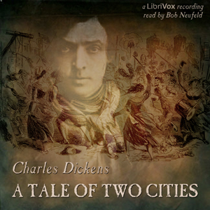 Tale of Two Cities (Version 3), Charles Dickens