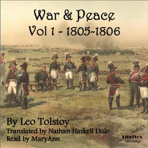 War and Peace Vol. 1 (Dole Translation), Leo Tolstoy