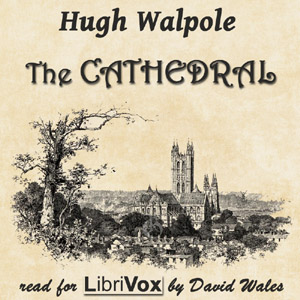 The Cathedral, Hugh Walpole