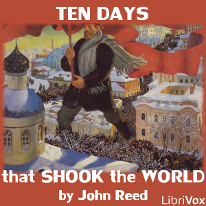 Days that Shook the World, John Reed