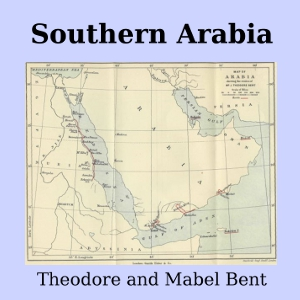 Download Southern Arabia by Theodore Bent