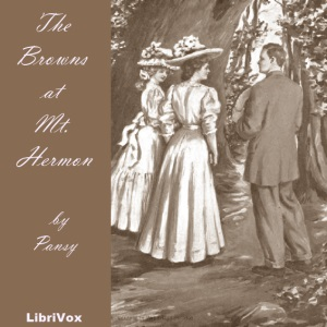 Download Browns at Mt. Hermon by LibriVox Volunteers
