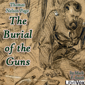 Burial of the Guns, Thomas Nelson Page