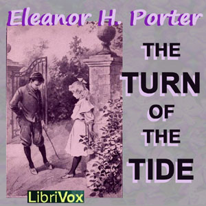 Turn Of The Tide, Eleanor H. Porter