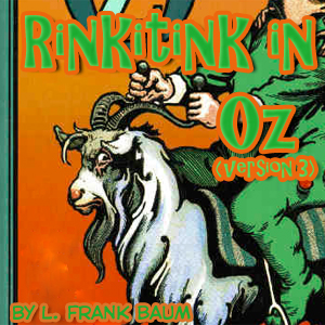 Rinkitink in Oz (Version 3), L Frank Baum