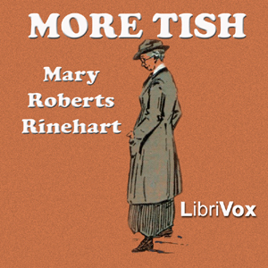 More Tish, Mary Roberts Rinehart