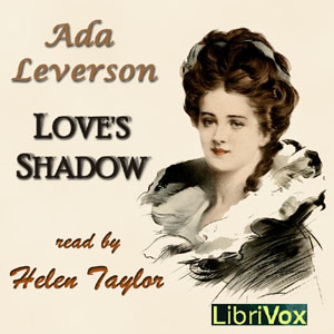 Love's Shadow, Audio book by Ada Leverson
