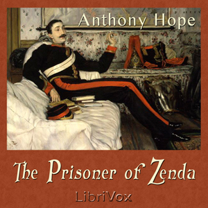 Prisoner of Zenda, Anthony Hope