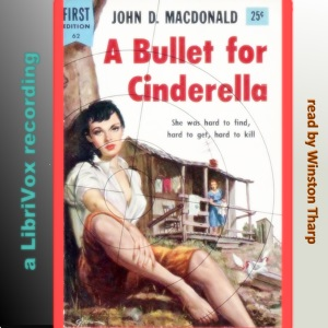 Bullet for Cinderella, John D. MacDonald