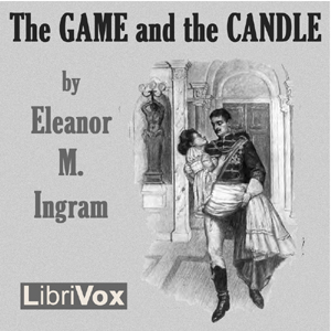 Game and the Candle, Eleanor M. Ingram