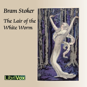 Lair of the White Worm (Version 2), Bram Stoker